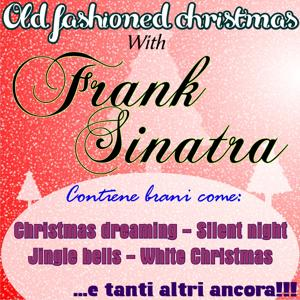Old Fashioned Christmas With Frank Sinatra