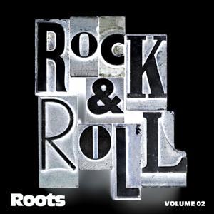 Rock & Roll Roots Vol. 02