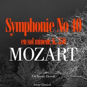 Mozart: Symphonie No. 40 en sol mineur, K. 550