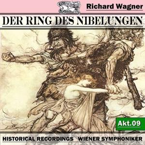 Der Ring des Niebelungen, Akt.9