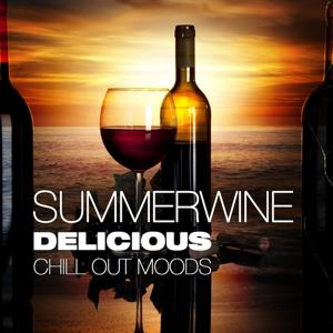 Summerwine, Delicious Chill Out Moods (Wine & Cafe Top 15 Lounge Deluxe)