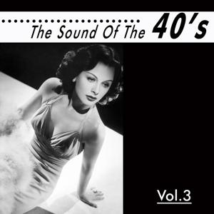 The Sound of the 40´, Vol. 3