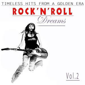 Rock´n´ Roll Dreams, Vol. 2