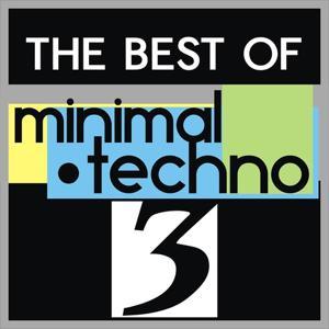 The Best of Minimal Techno, Vol. 3