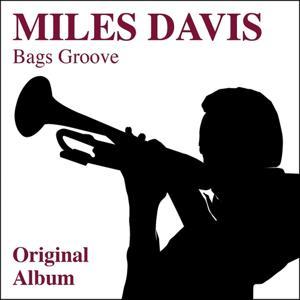 Bag's Groove (Original Album)