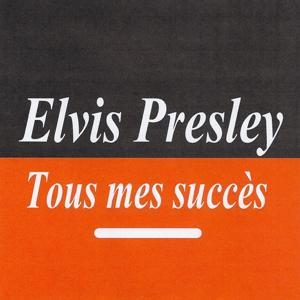Tous mes succès - Elvis Presley