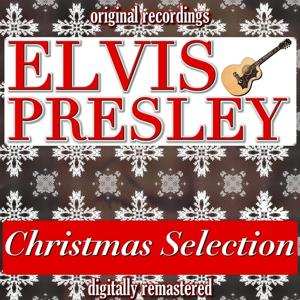 Elvis Presley Christmas Selection (Digitally Remastered)