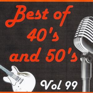 Best of 40's and 50's, Vol. 99