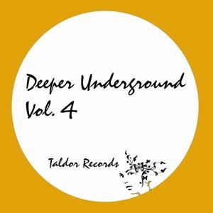 Deeper Underground, Vol. 4