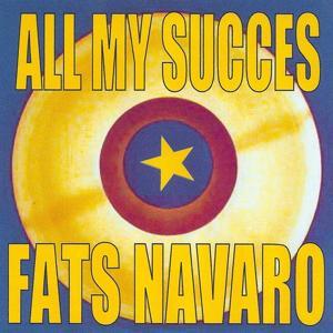 All My Succes - Fats Navarro