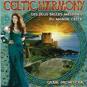 Celtic Harmony (Les plus belles mélodies celtes)