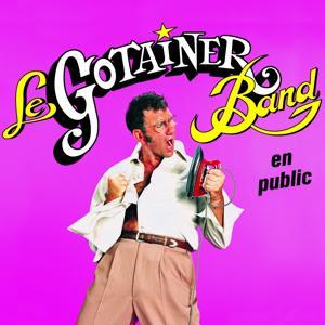 Le Gotainer's Band en Public