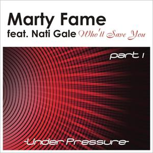 Who'll Save You featuring Nati Gale