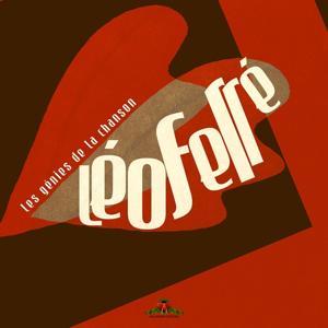 Les génies de la chanson : Léo Ferré