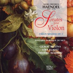 Haëndel : Intégrale des sonates pour violon, op. 1