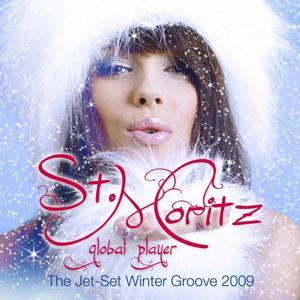 Global Player St.Moritz (The Jet-Set Winter Groove 2009)
