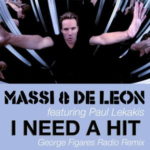 I Need a Hit (George Figares Radio Remix)