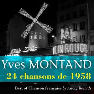 Yves Montand (24 chansons de 1958)