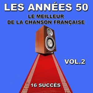 Les Années 50, vol. 2 (Le meilleur de la chanson française)