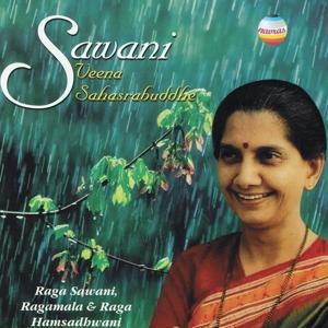 Sawani (Raga Sawani, Ragamala & Raga Hamsadhwani)