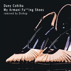 My Armani Fu**ing Shoes