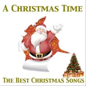 A Christmas Time (The Best Christmas Songs)