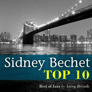 Sidney Bechet Relaxing Top 10 (Relaxation & Jazz)