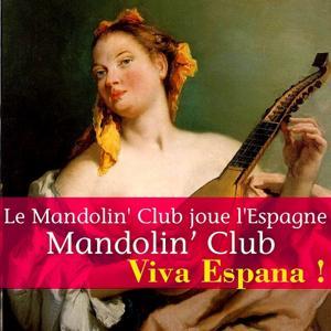 Le Mandolin' Club joue l'Espagne (Viva Espana !)