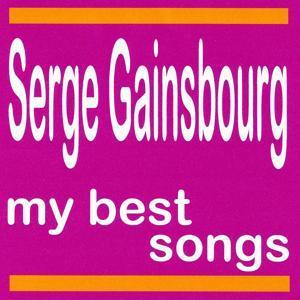 Serge Gainsbourg : My Best Songs