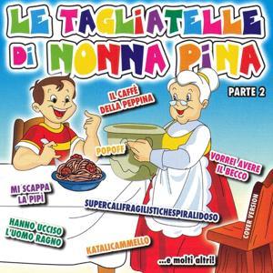 Le Tagliatelle di Nonna Pina Part 2