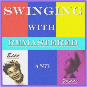 Swinging With Ella and Frank (Remastered)