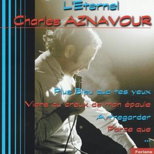 L'éternel Charles Aznavour