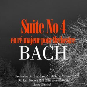 Bach: Suite No. 4 en ré majeur pour Orchestre