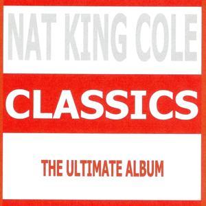Classics - Nat King Cole