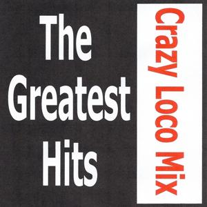 Crazy Loco Mix - The greatest hits