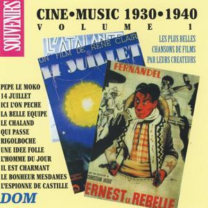 Ciné Music, vol. 1 (1930-1940)
