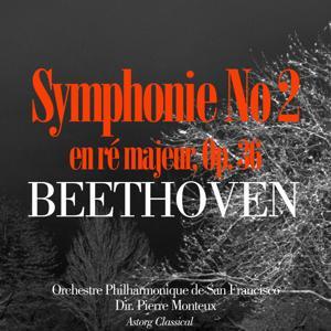 Beethoven: Symphonie No. 2 en ré majeur, Op. 36