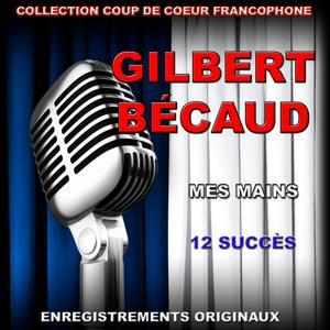Gilbert Bécaud: Mes mains