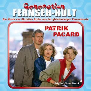 Generation Fernseh-Kult - Patrik Pacard (Original Soundtrack)