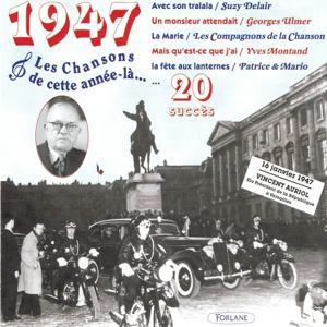 1947 : Les chansons de cette année-là (20 succès)