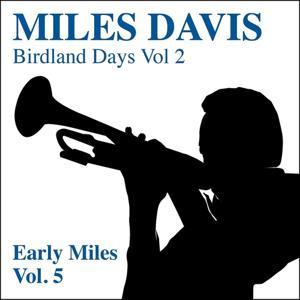 The Birdland Days, Vol. 2 : Early Miles, Vol. 5