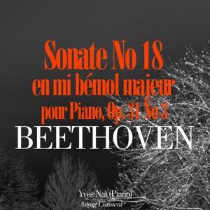 Beethoven: Sonate No. 18 en mi bémol majeur pour piano, Op. 31 No. 3