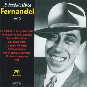 20 succès de l'irrésistible Fernandel, vol. 2