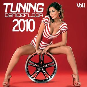 Tuning Dancefloor 2010, Vol. 1