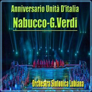 Giuseppe Verdi : Nabucco - Anniversario unita d'Italia