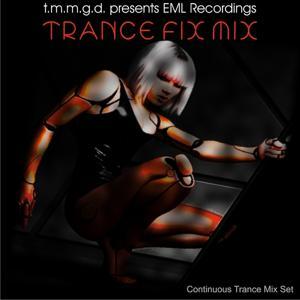 TMMGD Presents EML Recordings Trance Fix Mix