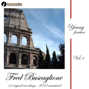 Young Forever : Fred Buscaglione, Vol. 1