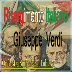 Giuseppe Verdi : Risorgimento Italiano