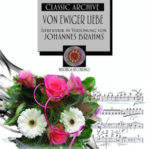 Von ewiger Liebe (Liebeslyrik in Vertonungen von Johannes Brahms)