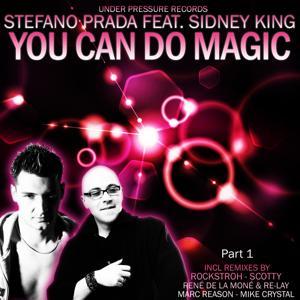 You Can Do Magic Part 1